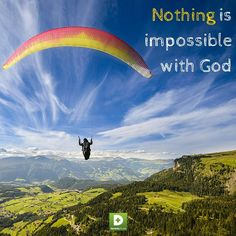 "In the Bible, Luke 1:37 says, ""For nothing is impossible with God."" Abundant health comes from recognizing and using God's power in your life. We have all learned that willpower is short-lived. As you enter into this day, breathe deeply and thank God for the many blessings he has given you. Ask him to shift your thinking to rely on His power to transform your health and your perspective."