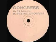 Congress - 40 miles I have a midi for this and i will try to play it when i'm not busy. Sound Of The Underground, Underground Homes, Flotsam And Jetsam, Old School House, Golden Days, Music Artwork, Classic House, House Music, Electronic Music