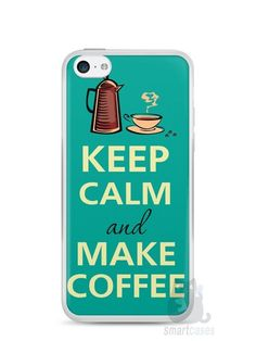 Capa Iphone 5C Keep Calm and Make Coffee - SmartCases - Acessórios para celulares e tablets :)