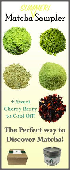 "What is this ""matcha"" and why is there such a craze? Wonder no more with our Matcha Sampler! Explore the different grades and types of matcha from Ceremonial to Sweet! And get a sample of Sweet Cherry Berry to cool off this summer! #matcha"