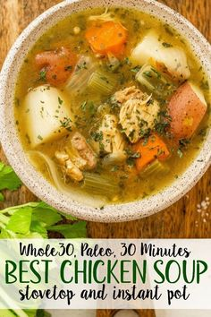 This easy 30 minute chicken soup is every bit as healing as it is simple. There's nothing like a cozy, hearty and healthy chicken soup. This paleo chicken soup is made without the junk but with all the flavor. With instant pot instructions, and sto Whole Chicken Soup, Chicken Thighs Soup, Whole 30 Soup, Healthy Chicken Soup, Vegetable Soup With Chicken, Chicken Soup Recipes, Paleo Whole 30, Healthy Soup Recipes, Paleo Food
