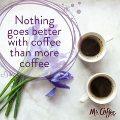 Pour yourself another cup of coffee if you agree with us! #MrCoffe #Coffee #CoffeeLove