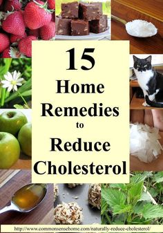 15 Ways to Naturally Reduce Cholesterol and Lower the Risk of Heart Attack - Plus Cholesterol's Role in the Body and Side Effects of Statin Medication. #reducecholesterol