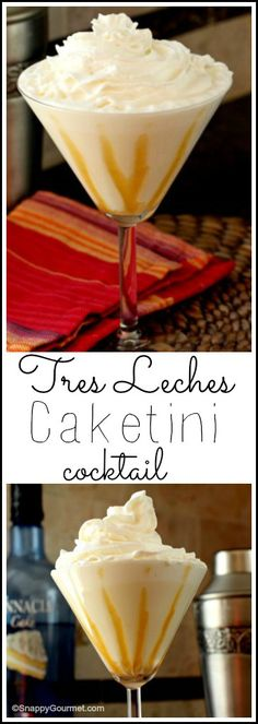 Tres Leches Caketini cocktail recipe - fun and easy twist on tres leches cake for a dessert drink! SnappyGourmet.com