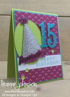 15th Birthday | Stampin\' Up! | Eclectic Expressions #literallymyjoy #fifteen #birthday #teenager #party #celebrate #BerryBurst #LemonLimeTwist #PicturePerfectPartyDSP #2018SaleABrationCatalog #2018OccasionsCatalog #20172018AnnualCatalog