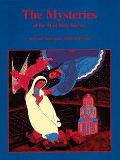 The Mysteries of the Most Holy Rosary: Michael O'Brien: Totally one of my MOST FAVORITE rosary prayer books.