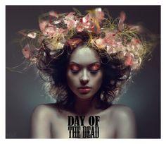 """""""Day of the Dead Contest"""" by jana-elsenbusch ❤ liked on Polyvore featuring art and Dayofthedead"""
