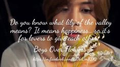 BOYS OVER FLOWERS My Lover Quotes, K Quotes, Boys Before Flowers, Boys Over Flowers, Good Morning Call, Best Kdrama, Ji Hoo, Korean Drama Quotes, Korean Shows