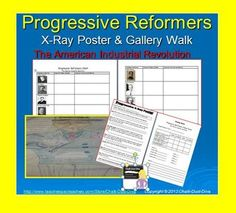 This is a FUN, creative, student-centered, cooperative activity. Students will learn about 9 significant Progressive Reformers of the American Industrial Revolution by creating an X-Ray poster and a Gallery Walk. $