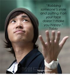 http://kpop-quotes-time.tumblr.com/post/17258409624/robbing-someones-smile-and-putting-it-on-your