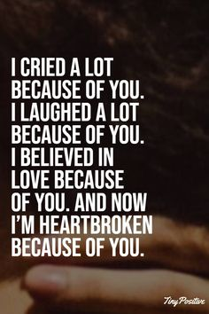112 Broken Heart Quotes And Heartbroken Sayings - tiny Positive - Relationship Q. - 112 Broken Heart Quotes And Heartbroken Sayings – tiny Positive – Relationship Quotes – - Quotes Deep Feelings, Mood Quotes, Feeling Hurt Quotes, Quotes Motivation, U Hurt Me Quotes, Truth Hurts Quotes, Deep Quotes, Romantic Love Quotes, Love Quotes For Him