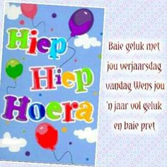 Vir my Sus met hear verjaarsdag! Birthday Qoutes, Happy Birthday Wishes, Birthday Greetings, 50th Birthday Decorations, Tom And Jerry, Birthday Pictures, Picture Quotes, Projects To Try, Birthdays