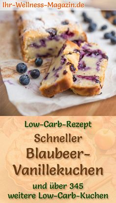 Juicy, fast low carb blueberry vanilla cake - recipe without sugar - Low Carb Kuchen Rezepte - Blueberry Recipes Easy Cake Recipes, Low Carb Recipes, Cookie Recipes, Dessert Recipes, Cake Recipe Without Sugar, Law Carb, Low Calorie Cake, Fast Low Carb, New Cake