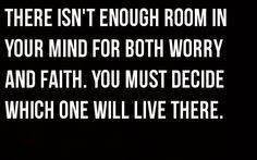 Faith is everything.