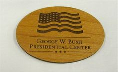 Wooden logo magnet, George W. Bush Presidential Library