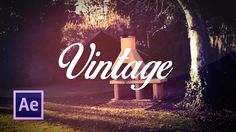 After Effects Tutorial - Vintage Look