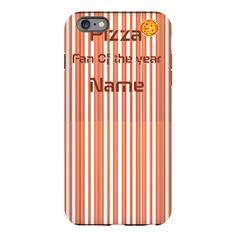 Funny Pizza Fan iPhone Plus 6 Tough Case