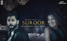 Presenting you the First Look of My Next Single #Suroor ❤️ feat. @bilalsaeed_music