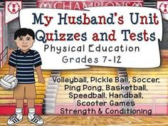 My Husband's Unit Quizzes and Tests: Physical Education Gr