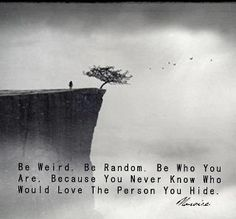 ♥ be who you are