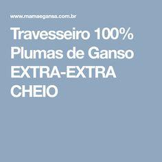 Travesseiro 100% Plumas de Ganso EXTRA-EXTRA CHEIO
