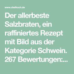 Der allerbeste Salzbraten, ein raffiniertes Rezept mit Bild aus der Kategorie Schwein. 267 Bewertungen: Ø 4,7. Tags: Braten, Hauptspeise, Party, Schwein