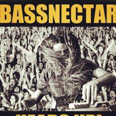 Bassnectar- I love you!!