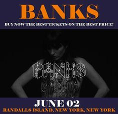 Banks in New York at Randalls Island on June 02. More about this event here https://www.facebook.com/events/654081144795146/