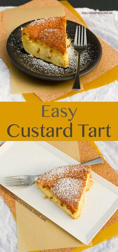 Custard Tart or 1-2-3 tart magically separates into layers by Life Currents. Pin now to save!