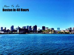Oy! : Boston in 48 Hours