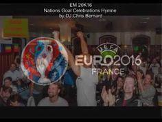 EM 2016 Goal Celebration Hymne - Goalhymne - Torhymne EM 2016