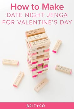 Spice Up Your Valentines Day With DIY Date Night Jenga via Brit + Co