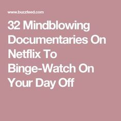 32 Mindblowing Documentaries On Netflix To Binge-Watch On Your Day Off Netflix Shows To Watch, Netflix Us, Netflix Australia, Best Documentaries On Netflix, Picture Watch, Romantic Comedy Movies, Perfect Movie, Film Watch, About Time Movie