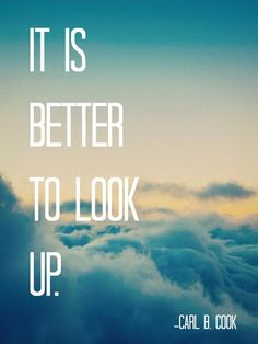 "Elder Carl B. Cook: ""It is better to look up"" 
