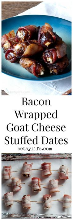 Bacon Wrapped Goat Cheese Stuffed Dates. A super simple appetizer for any holiday party.   Betsylife.com