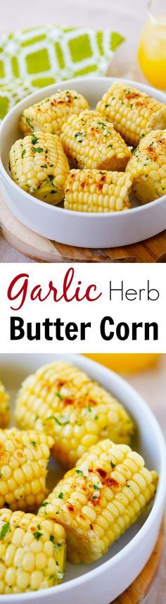 Garlic-Herb Butter Roasted Corn - corn with garlic herb butter and roasted on grill pan. The corn takes 15 mins to make and SO good! (Home Made Butter Corn Syrup) I Love Food, Good Food, Yummy Food, Side Dish Recipes, Vegetable Recipes, Corn Recipes, Garlic Herb Butter, Easy Delicious Recipes, Tasty