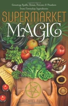 Supermarket Magic: Creating Spells, Brews, Potions & Powders from Everyday Ingredients by Michael Furie,http://www.amazon.com/dp/0738736554/ref=cm_sw_r_pi_dp_CYUktb0R458PAH4C