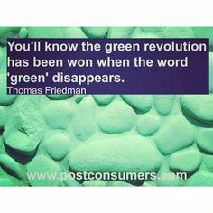 #QuoteoftheDay to #Inspire: When the #Green #Revolution Comes