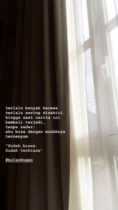 Quotes Indonesia Motivasi Hidup 29 Ideas For 2019 Quotes Rindu, Story Quotes, Tumblr Quotes, Text Quotes, Mood Quotes, Qoutes, Funny Quotes, Quotes Images, Random Quotes