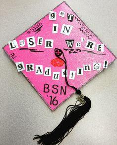 Get in losers we're graduating ! Mean Girls Quotes Burn Book Nursing School Graduation Cap