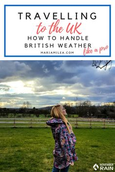 Travelling To The UK - How To Handle The Weather