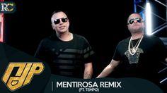 Descargar: NDP Ft. Tempo - Mentirosa (Official Remix)