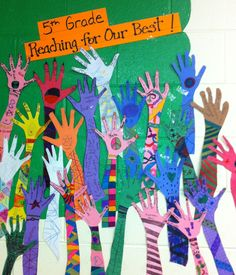 Maybe reach for the stars and write the kids names on the stars. On the 1st day of school the kids can color their hands to hang outside