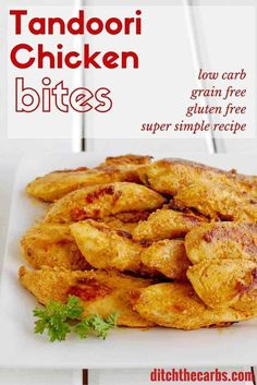 What a wonderful alternative to processed chicken nuggets. Simple Low Carb Tandoori Chicken bites. Grain free, gluten free and super simple to make. | ditchthecarbs.com