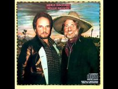 Willie Nelson and Merle Haggard - It's My Lazy Day