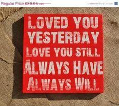 Always will baby :),                                Love Daniel