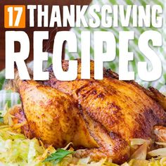 17 Amazing Thanksgiving Recipes- these are great classic recipes for a grain-free and gluten-free Thanksgiving