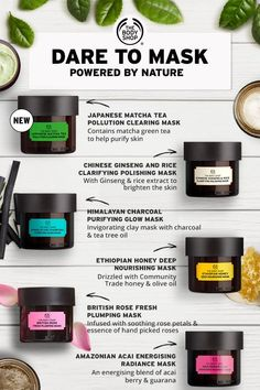 Dare to mask. We've packed ingredients from all around the world into our Expert Facial Mask range – six nature-inspired masks with something for every skin type. Try our powerful new Japanese Matcha Tea Pollution Clearing Mask, with a vegan formula Skin Care Masks, Oily Skin Care, Face Skin Care, Skin Care Regimen, Skin Care Tips, Dry Skin, Loose Skin, Skin Tips, The Body Shop