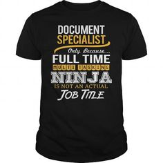 Awesome Tee For Document Specialist T Shirts, Hoodies. Get it now ==► https://www.sunfrog.com/LifeStyle/Awesome-Tee-For-Document-Specialist-117820090-Black-Guys.html?41382 $22.99