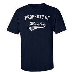 Property of rugby | Custom rugby tee shirt.